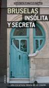 Bruselas Insolita y Secreta (Secret  [Spanish]