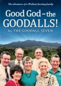 Good God - the Goodalls!