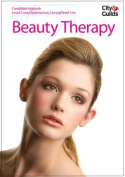 Level 2 (NVQ) Diploma in Beauty Therapy Candidate Logbook