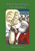 Who Is Santa Claus's New Reindeer?