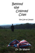Beyond the Colored Coat