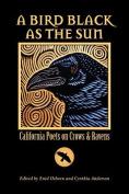 A Bird Black as the Sun