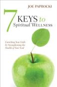 7 Keys to Spiritual Wellness