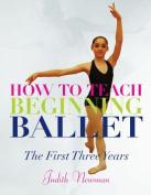 How to Teach Beginning Ballet
