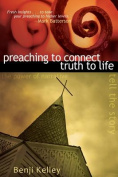 Preaching to Connect Truth to Life