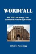 Wordfall, The 2010 Anthology, Southampton Writing Buddies