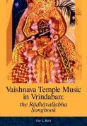 Vaishnava Temple Music in Vrindaban