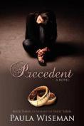 Precedent: Book Three