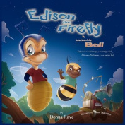 Edison the Firefly and His Buddy Bell