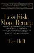 Less Risk, More Return