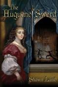 The Huguenot Sword
