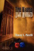 Time Warped