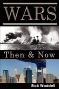 Wars Then & Now