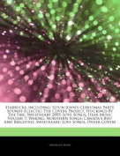 Articles on Starbucks, Including: Elton John's Christmas Party, Sounds Eclectic: The Covers Project, Stockings by the Fire, Sweetheart 2005: Love Songs, Hear Music Volume 7