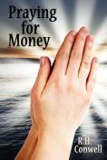Praying for Money
