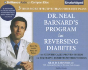 Dr. Neal Barnard's Program for Reversing Diabetes [Audio]