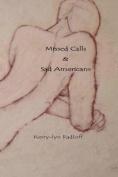 Missed Calls & Sad Americans