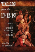 Tales from the Den
