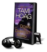 Down the Darkest Road  [Audio]