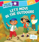 Let's Move in the Outdoors