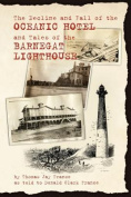 The Decline and Fall of the Oceanic Hotel and Tales of the Barnegat Lighthouse
