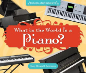 What in the World Is a Piano? (Super Sandcastle