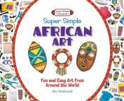 Super Simple African Art