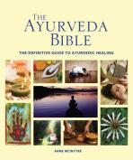 The Ayurveda Bible