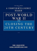 A Counterintelligence Reader, Volume III