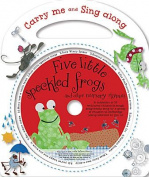 Five Little Speckled Frogs and Other Nursery Rhymes (Carry Me and Sing Along) [Board book]