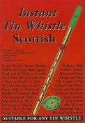 Instant Tin Whistle Scottish