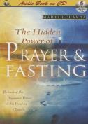 The Hidden Power of Prayer & Fasting [Audio]
