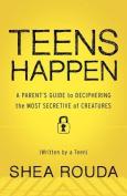 Teens Happen