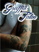 Graffiti Tattoo 2