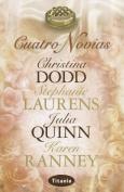 Cuatro Novias = Four Brides [Spanish]
