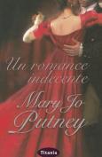Un Romance Indecente [Spanish]