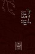 Learn, Love, Live-Create an Inspiring Year