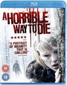 A Horrible Way to Die [Region B] [Blu-ray]