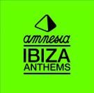 Amnesia Ibiza Anthems [Digipak]