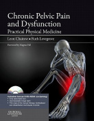 Chronic Pelvic Pain and Dysfunction