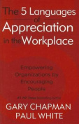Five Languages of Appreciation in the Workplace