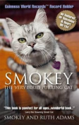 Smokey:  the Very Loud Purring Cat - Guinness World Record Holder