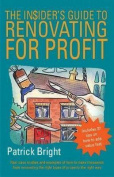 The Insider S Guide to Renovating for Profit