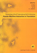 Human-Machine Interaction in Translation