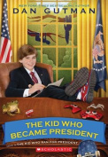 The Kid Who Became President (Kid Who