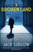 A Broken Land (Roads to War)