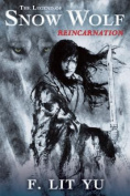 The Legend of Snow Wolf Book One