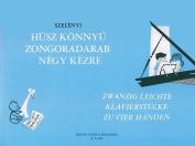Husz Konnyu Zongoradarab Negy Kezre/Zwanzig Leichte Klavierstucke Zu Vier Handen