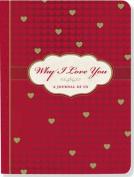 Why I Love You