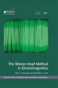 The Wiener-Hopf Method in Electromagnetics